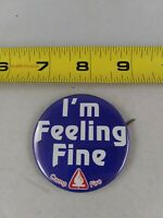 Vintage Camp Fire I'm Feeling Fine Club pin button pinback *EE70