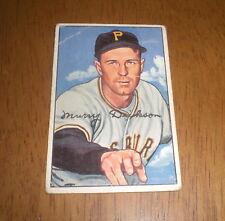 1952 BOWMAN BASEBALL CARD PITTSBURGH PIRATES MURRAY DICKSON #59
