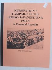 Kuropatkins's Campaign in the Russo-Japanese War 1904-5: A Personal Account
