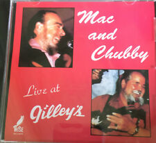 Mac and Chubby Wiseman CD Live At Gilleys