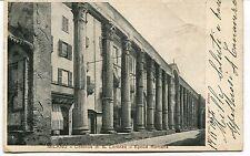 1904 Milano Colonne di S.Lorenzo Epoca Romana Timbro dest. Lucca FP B/N VG