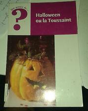 Que penser de ... ? Halloween ou la Toussaint. Fidélité. 2005.