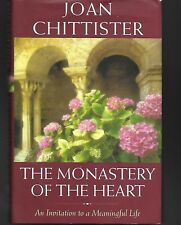 The Monastery of the Heart  by Joan Chittister (2011, HC with Dust Jacket)