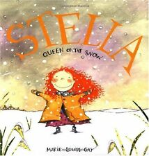 Stella, Queen of the Snow (Stella and Sam) by Marie-Louise Gay