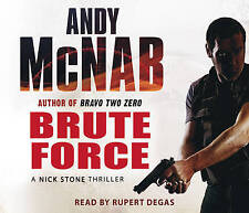 Brute Force: (Nick Stone Thriller 11) by Andy McNab (CD-Audio, 2008)