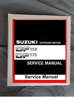 2006-2010 Suzuki DF150 DF175 150  outboard boat motor service workshop manual