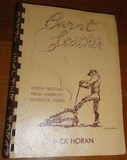 BURNT LEATHER BY JACK HORAN 1937 S/C COMB RING BOUND INSCRIBED SIGNED BY AUTHOR