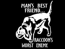 Raccoon Hunting Dog Decal Mans Best Friend Raccoon's Worst Enemy window graphic