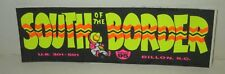 "VINTAGE SOUTH OF THE BORDER ATTRACTION S CAROLINA 6""x2"" MINI BUMPER STICKER PINK"