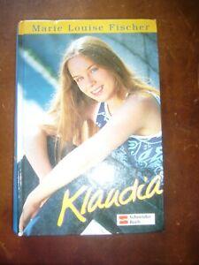 Klaudia - die Flirtkanone von Marie Louise Fischer