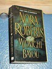 Midnight Bayou by Nora Roberts *FREE SHIPPING*  0515133973 -