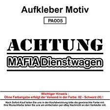 Achtung Mafia - Autoaufkleber Aufkleber Fun Spaß Sticker Lustige Sprüche