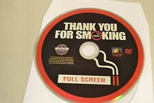 Thank You For Smoking (DVD, 2009, Full Frame)Disc Only Free Shipping
