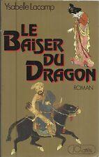 YSABELLE LACAN LE BAISER DU DRAGON