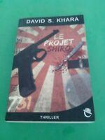Le projet Shiro - David S. Khara - Editions Critic