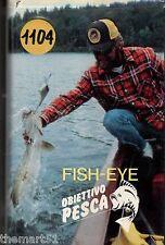 FISH-EYE Obiettivo Pesca (1988) 2 VHS Video 1a Ed. Vol. 04 + 05 - corso di Pesca
