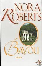 Livre Bayou Nora Roberts book