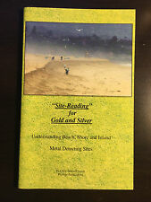 Site-Reading for Gold and Silver Understanding Metal Detecting Sites Cj Clynick