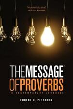 The Message the Book of Proverbs (2012, Paperback)