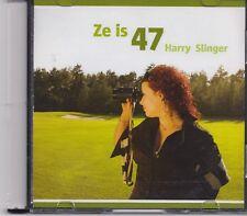 Harry Slinger-Ze Is 47 promo cd single