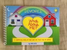 Divorce: What About Me?