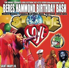 "Stone Love "" BERES HAMMOND B'DAY BASH""Live : Buju , Freddie McGregor & More"