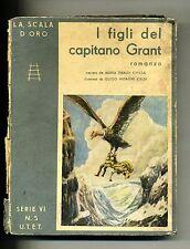 Giulio Verne #I FIGLI DEL CAPITANO GRANT # UTET Torino 1945 # La Scala d'Oro