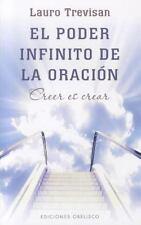 El poder infinito de la oracion (Coleccion Nueva Conciencia) (Spanish Edition)