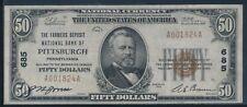 "FR1803-1 CH #685 $50 1929 NATIONAL ""PITTSBURGH, PA"" CHOICE XF BU4561"