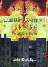Race, Politics, and Community Development Funding: The Discolor of Money (Hawort