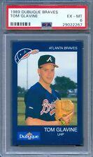1989 DUBUQUE Braves TOM GLAVINE Atlanta HOF Pop 1 PSA 6 Very RARE!!