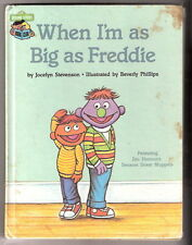 Sesame Street WHEN I'M AS BIG AS FREDDIE   Jim Henson's Muppets Ex+