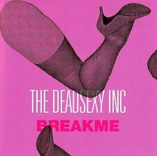 THE DEAD SEXY INC Break Me EP (European Edition) CD 2003
