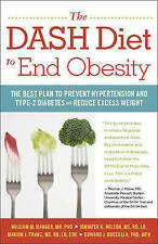 The DASH Diet to End Obesity: The Best Plan to Prevent Hypertension and Type-2 D