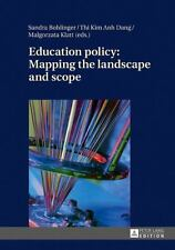 EDUCATION POLICY - BOHLINGER, SANDRA (EDT)/ DANG, THI KIM ANH (EDT)/ KLATT, MALG