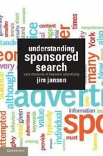 Understanding Sponsored Search: Core Elements Of Keyword Advertising: By Prof...