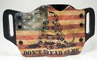 Don't Tread Snake Flag OWB Kydex Holster For Canik, Desert Eagle, Remington
