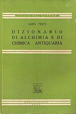 Testi - Dizionario di Alchimia e di Chimica Antiquaria - Mediterranea Roma 1950