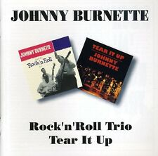 Rock N Roll Trio/Tear It Up - Johnny Burnette (2001, CD NIEUW)