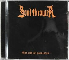 Soul Thrower - The End Of Your Days (CD) New & Sealed