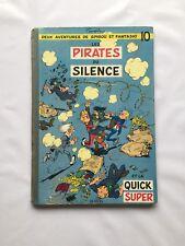 BD - Spirou et Fantasio Les Pirates du Silences 10 / EO BELGE 1958 / FRANQUIN