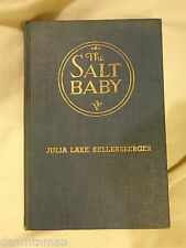 The Salt Baby by Julia Lake Kellersberger Signed with Personal Note
