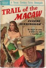 TRAIL OF THE MACAW by Eugene Cunningham (1950) Popular Library western pb
