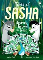 Tales of Sasha 2: Journey Beyond the Trees Pearl, Alexa VeryGood