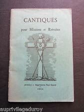 CANTIQUES pour MISSIONS et RETRAITES, 1934 .