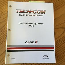 Case International IH TECH-COM LX700 SERIES AG LOADER TRACTOR GUIDE MANUAL BOOK