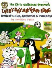 Early Childhood Teacher's Every-Day-All-Year-Long Book of Units,-ExLibrary