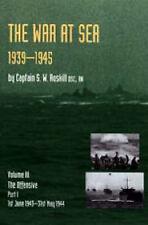 L'histoire officielle de la seconde guerre mondiale La guerre sur mer 1939-45: volume III...