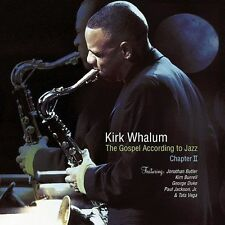 The Gospel According to Jazz: Chapter 2 by Kirk Whalum (CD, Oct-2002, Warner...