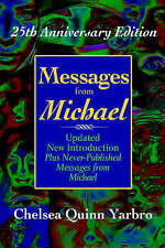 NEW Messages From Michael: 25th Anniversary Edition by Chelsea Quinn Yarbro